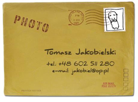 Tomasz Jakobielski, +48 602 511 280, jakobiel@op.pl